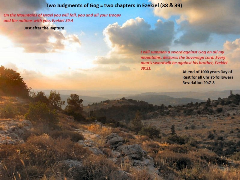 Mountains of Israel Gog will be Judged by God on two times, 1000 years apart-copyrighted-All rights